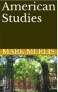 Mark Merlis' 'American Studies.'