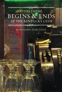 Benjamin Alire Saenz's 'Everything Begins & Ends at the Kentucky Club.'
