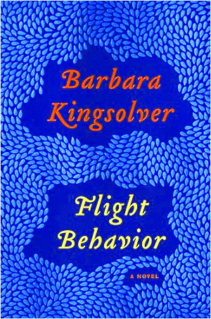 "Barbara Kingsolver's ""Flight Behavior."""