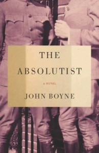 "John Boyne's ""The Absolutist."""