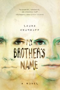 "Laura Krughoff's ""My Brother's Name."""