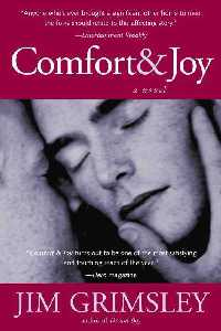 "Jim Grimsley's ""Comfort & Joy."""