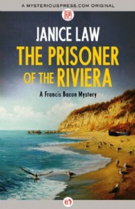 "Janice Law's ""The Prisoner of the Riviera."""
